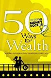 John Lowe: 50 Ways to Wealth