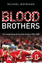 Blood Brothers by Michael Moynihan