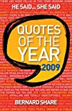 Share, Bernard: Quotes of the Year 2009