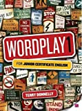 Donnelly, Terry: Wordplay: v. 1: for Junior Certificate English