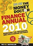 Lowe, John: The Money Doctor Finance Annual 2010
