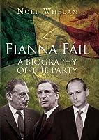 History of Fianna Fail by Noel Whelan