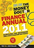 Lowe, John: The Money Doctor Finance Annual 2011