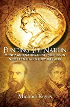 Funding the Nation: Money and Nationalist…