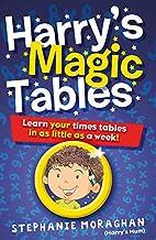 Harry's Magic Tables: Teach Your Child…
