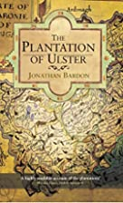 Plantation of Ulster by Jonathan Bardon