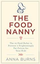 Food Nanny by Anna Burns
