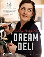 Lilly Higgins' Dream Deli by Lilly…