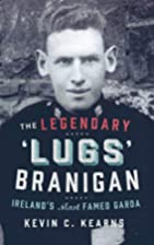 Lugs Branigan by Kevin C. Kearns