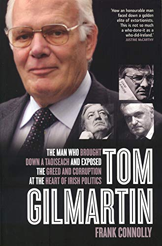 tom-gilmartin-the-man-who-brought-down-a-taoiseach-and-exposed-greed-and-corruption