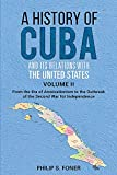 Foner, Philip S.: History of Cuba and It's Relations With the United States: From the Annexationist to the Second War for Independence 1845-1895