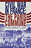 Marx, Karl: The Civil War in France: The Paris Commune