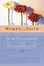 Women of Faith New Testament with Psalms &…