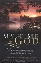 My Time with God: 15 Minute Devotions for…