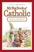 My Big Book of Catholic Bible Stories by…