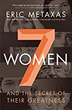 Seven Women: And the Secret of Their…