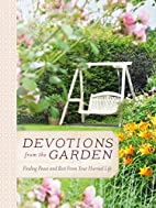 Devotions from the Garden: Finding Peace and…