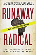 Runaway Radical: A Young Man's Reckless…