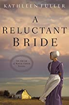 A Reluctant Bride (An Amish of Birch Creek…