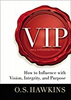 VIP: How to Influence with Vision,…