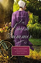 An Amish Summer: Four Novellas by Shelley…