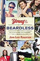 Young and Beardless: The Search for God,…
