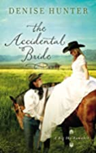 The Accidental Bride (A Big Sky Romance) by…