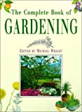 Wright, Michael L.: Complete Book of Gardening