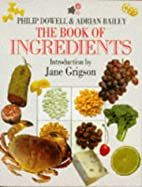 The Book of Ingredients by Adrian Bailey