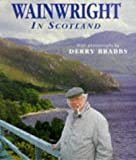 Wainwright, A.: Wainwright in Scotland (Mermaid Book)