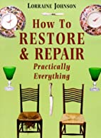 How to Restore and Repair Practically…