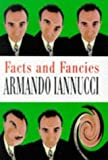 Iannucci: Facts and Fancies