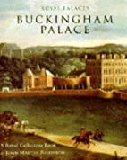 Buckingham Palace : A Short History by John…