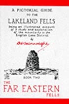 A Pictorial Guide to the Lakeland Fells,…