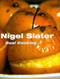 Slater, Nigel: Real Cooking