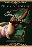 O'Faolain, Nuala: The Story of Chicago May