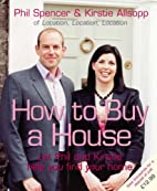 How to Buy a House by Phil Spencer