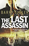 BARRY EISLER: The Last Assassin