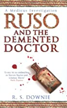 Ruso and the Demented Doctor by Ruth Downie