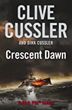Crescent Dawn (Dirk Pitt Adventure) A…