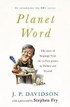 Planet Word by J.P. Davidson