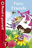 Randall, Ronne: Fairy Friends - Read it Yourself with Ladybird: Level 1