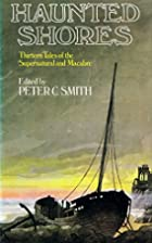Haunted Shores by Peter C. Smith