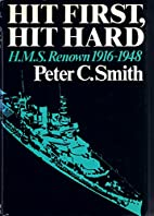 Hit First, Hit Hard: The Story of HMS Renown…