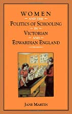 Women and the Politics of Schooling in…