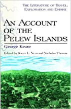 An Account of the Pelew Islands by George…