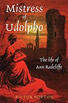Mistress of Udolpho: The Life of Ann…