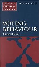 Voting Behaviour: A Radical Critique…