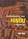 Ewan, John: Understanding Your Hindu Neighbor