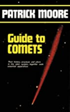 Guide to Comets by Patrick Moore